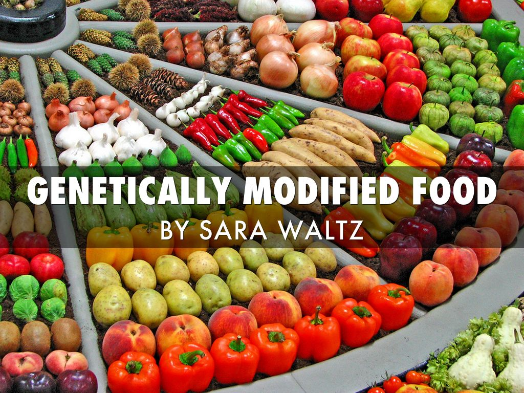 gentically modified foods