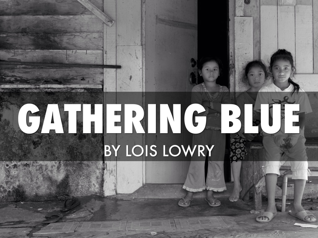 gathering blue lois lowery