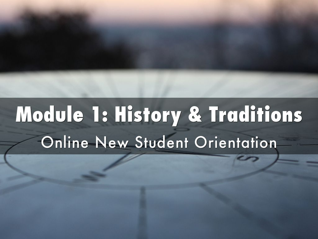 Module 1: History & Traditions