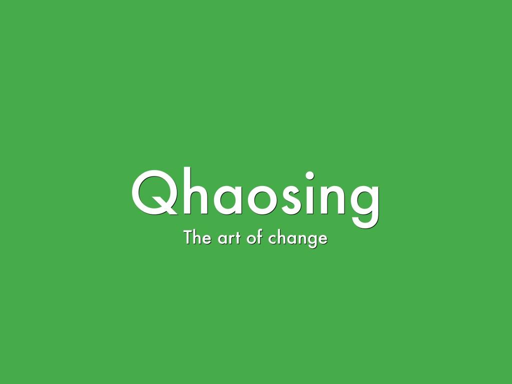 Qhaosing