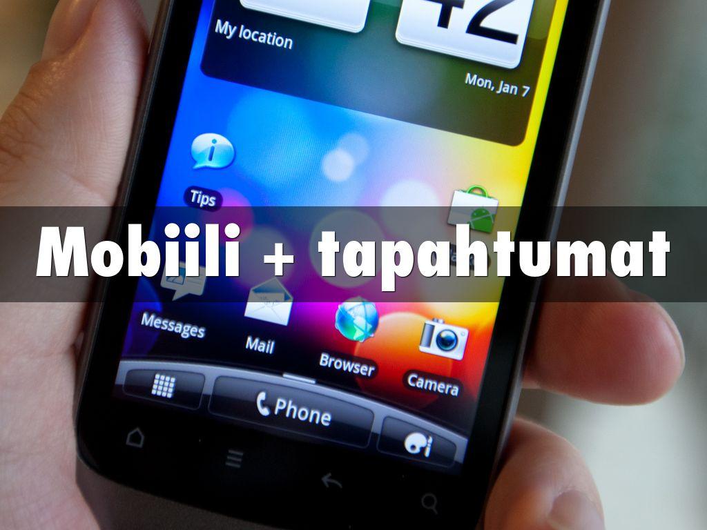 Mobiili + tapahtumat