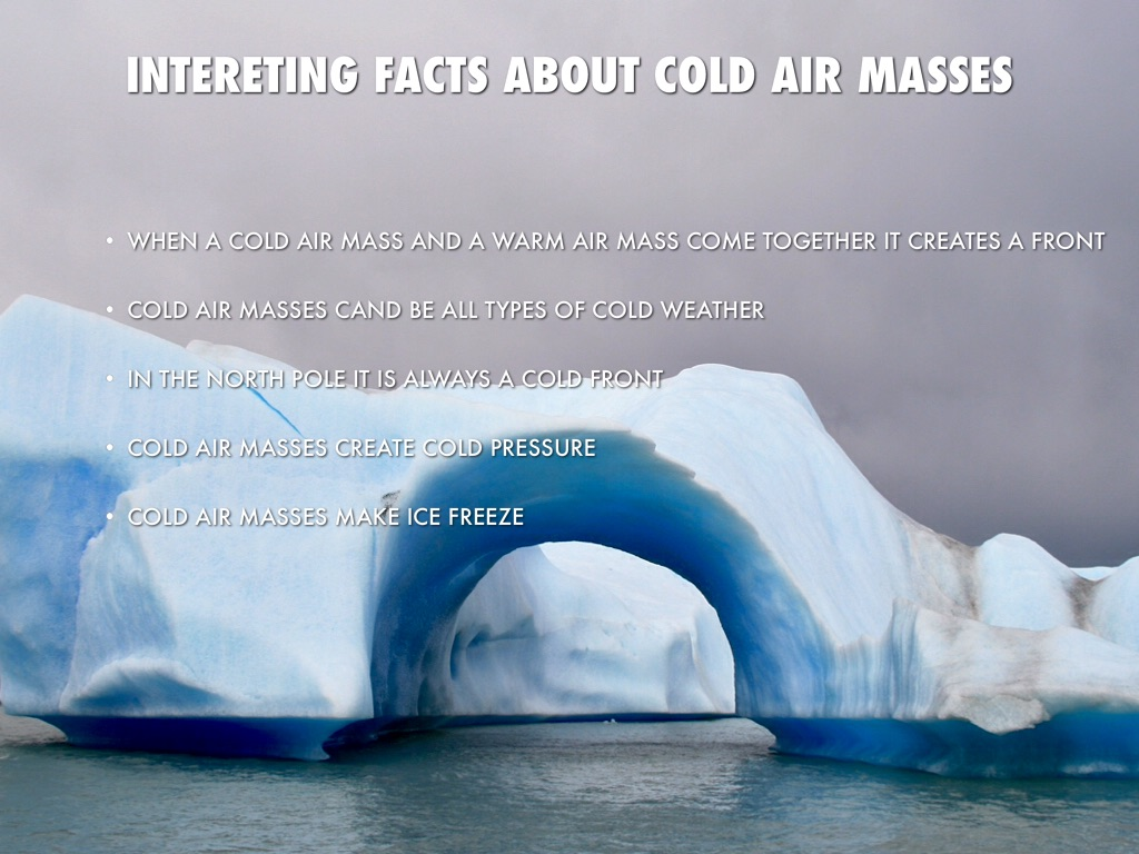 Cold Air Mass : Warm cold air masses by tacora snell