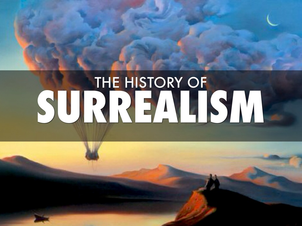 the origin of surrealism Surrealism is an artistic and literary movement emerged in france in the early 20th century, is the last major manifestation of modern art before the start of the terrible second world war that changed the conception of art in europe.