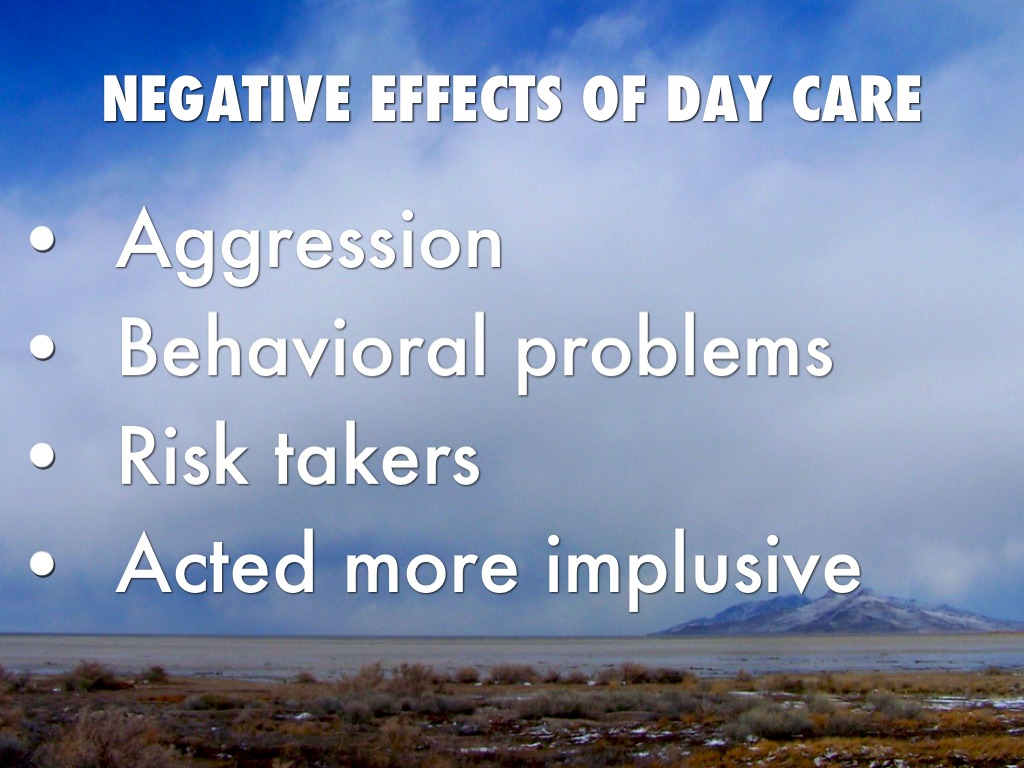 the negitive effects of day care