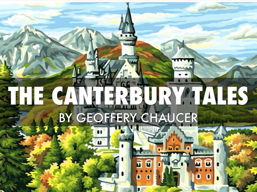 canterbury tales The canterbury tales and other poems of geoffrey chaucer edited for popular perusal by d laing purves contents preface life of chaucer the canterbury tales.