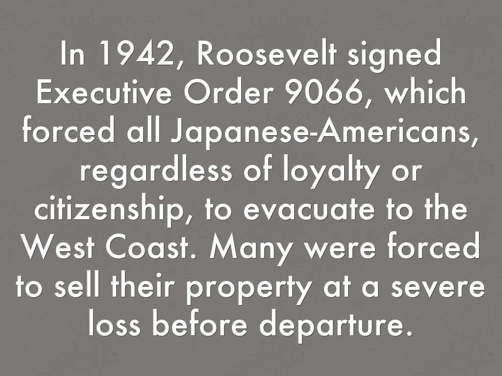 an analysis of the executive order no 9066 signed by roosevelt Executive order 9066 limiting in any way the authority heretofore granted under executive order no signed, franklin d roosevelt the white house.