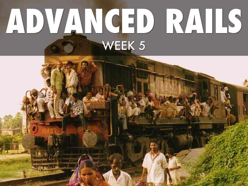 Advanced Rails - Week 5