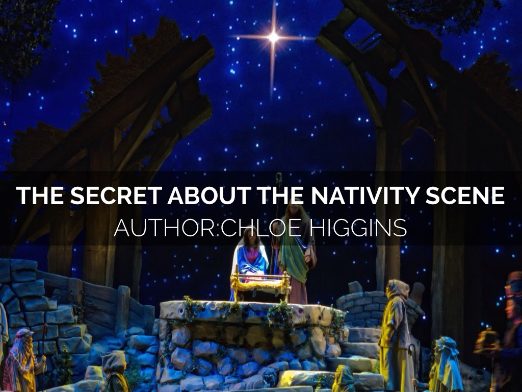 The Secret About The Nativity Scene Author:Chloe Higgins