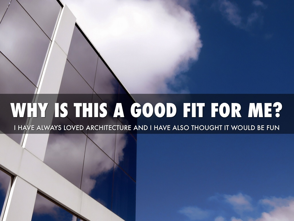 WHY IS THIS A GOOD FIT FOR ME? & Architect by Anna Cooke
