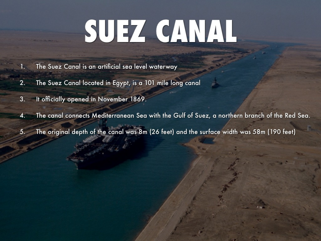 suez canal its impact on global 1 its origins date back to ancient egypt the modern suez canal is only the most recent of several manmade waterways that once snaked their way across egypt the egyptian pharaoh senusret iii may have built an early canal connecting the red sea and the nile river around 1850 bc, and according to.