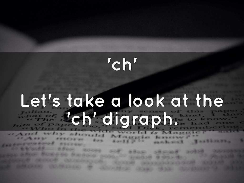 'ch' digraph