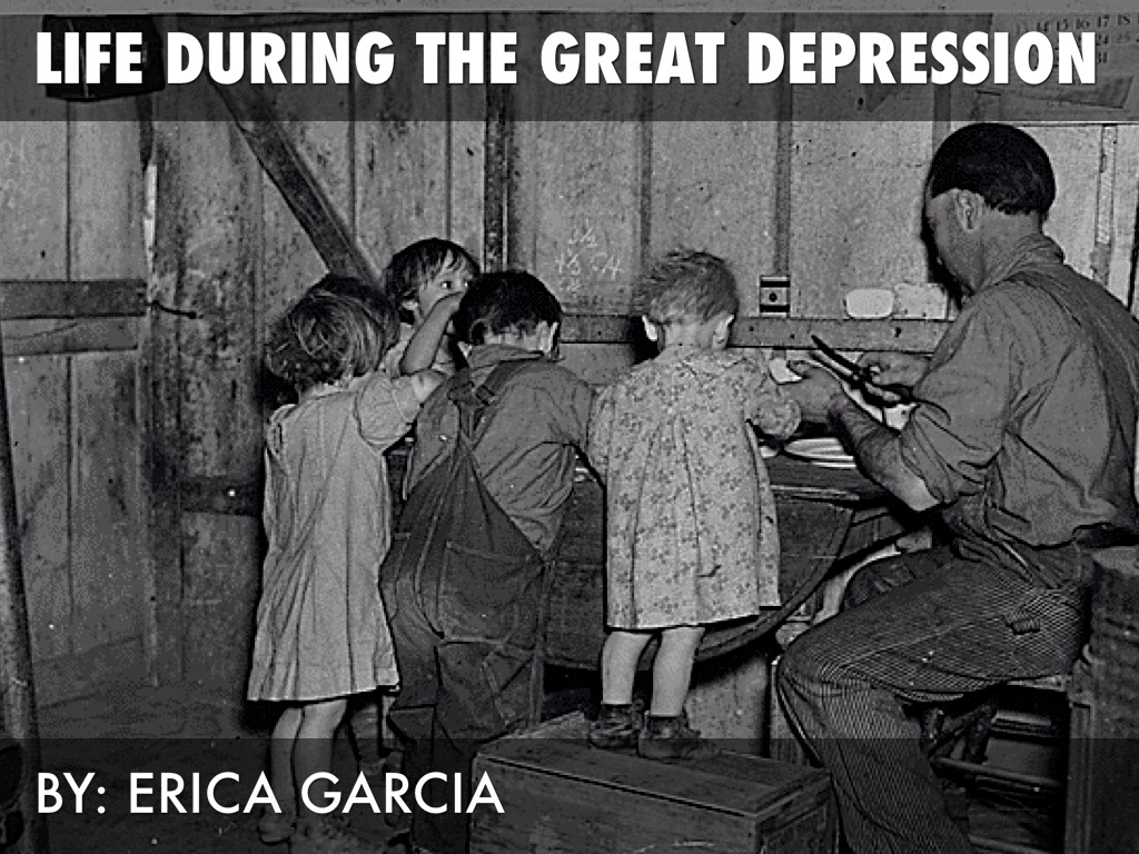 life during the great depression by erica garcia