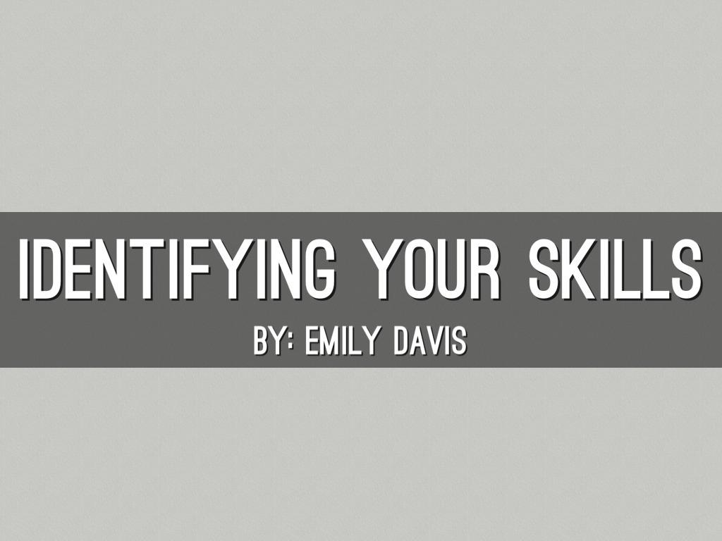 Identifying Your Skills
