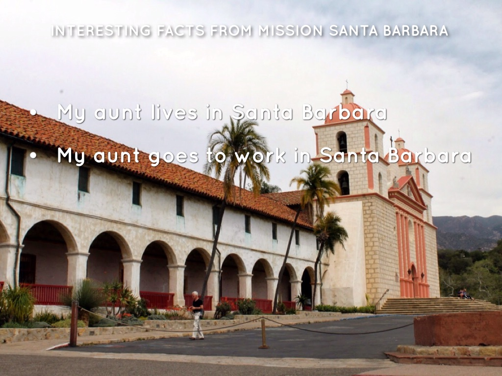 Mission Santa Barbara by Quincy W