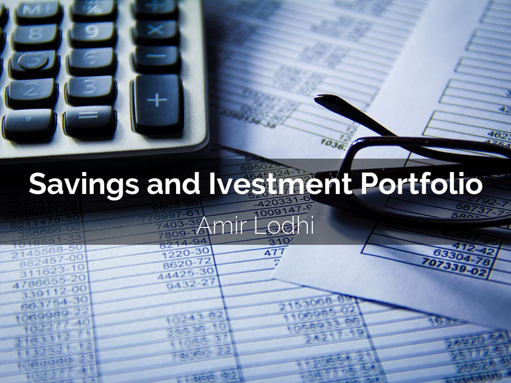 Savings and Ivestment Portfolio