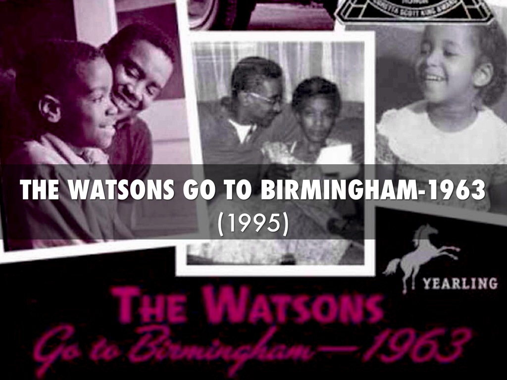 the watsons go to birmingham 1963 essay The watsons go to birmingham 1963 chapter 9 questions the watsons go to birmingham - 1963 study guide contains a biography of literature essays.