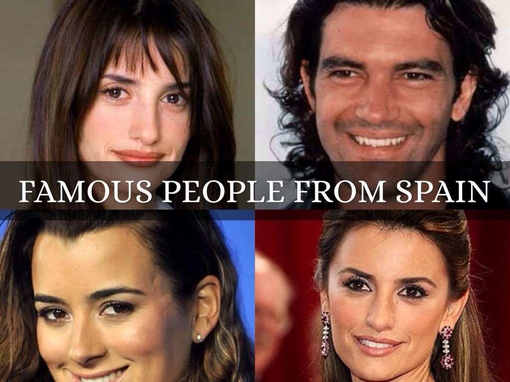 Spain By Alyssa Westrup - Famous people from spain