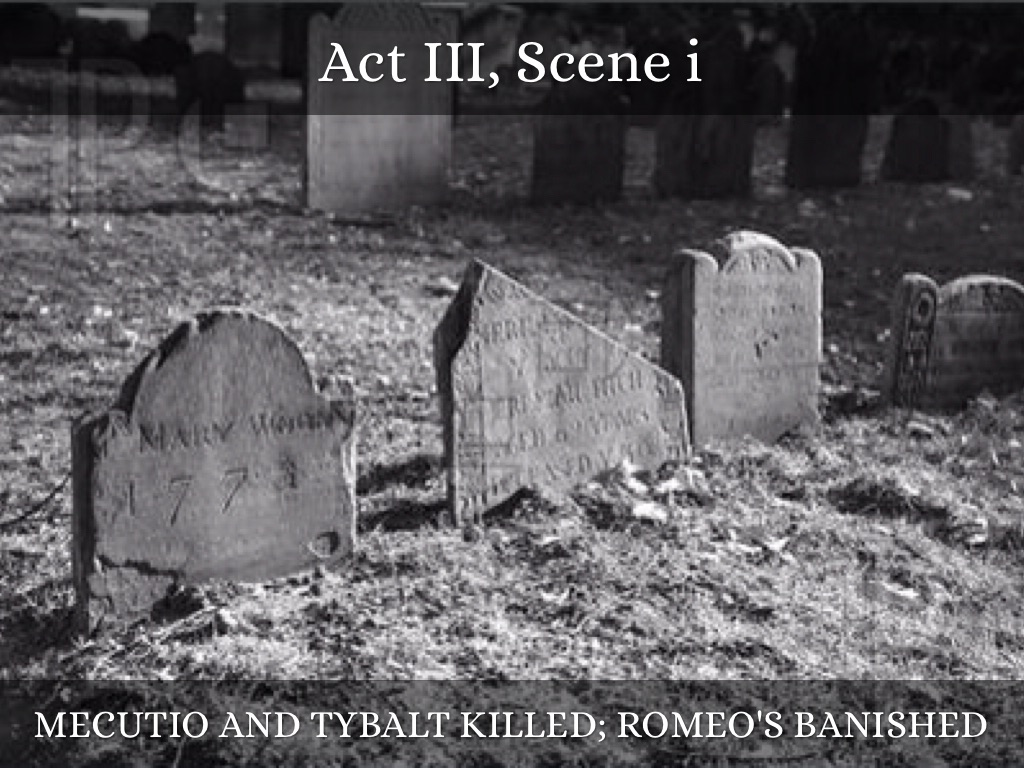 word stories romeo and juliet by a mecutio and tybalt killed romeo s banished