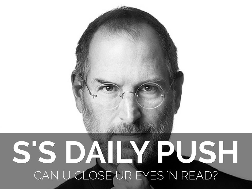 Steve's Daily Motivation