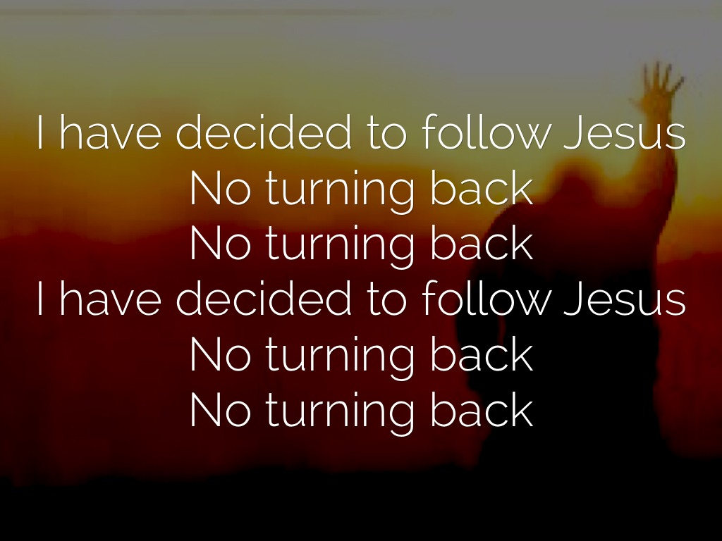 i have decided to follow jesus - HD 1024×768