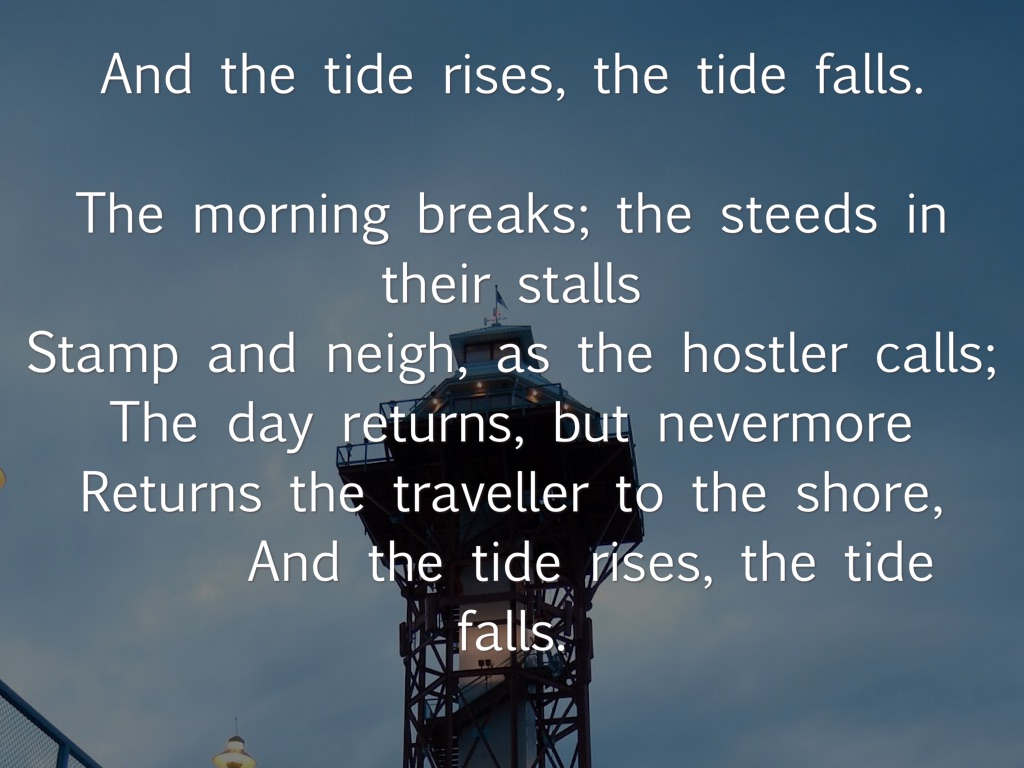 what is the tide rises the tide falls about