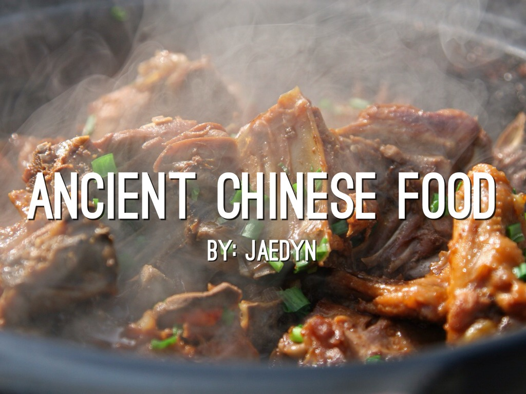 Ancient china food by jaedyn adney for Ancient chinese cuisine