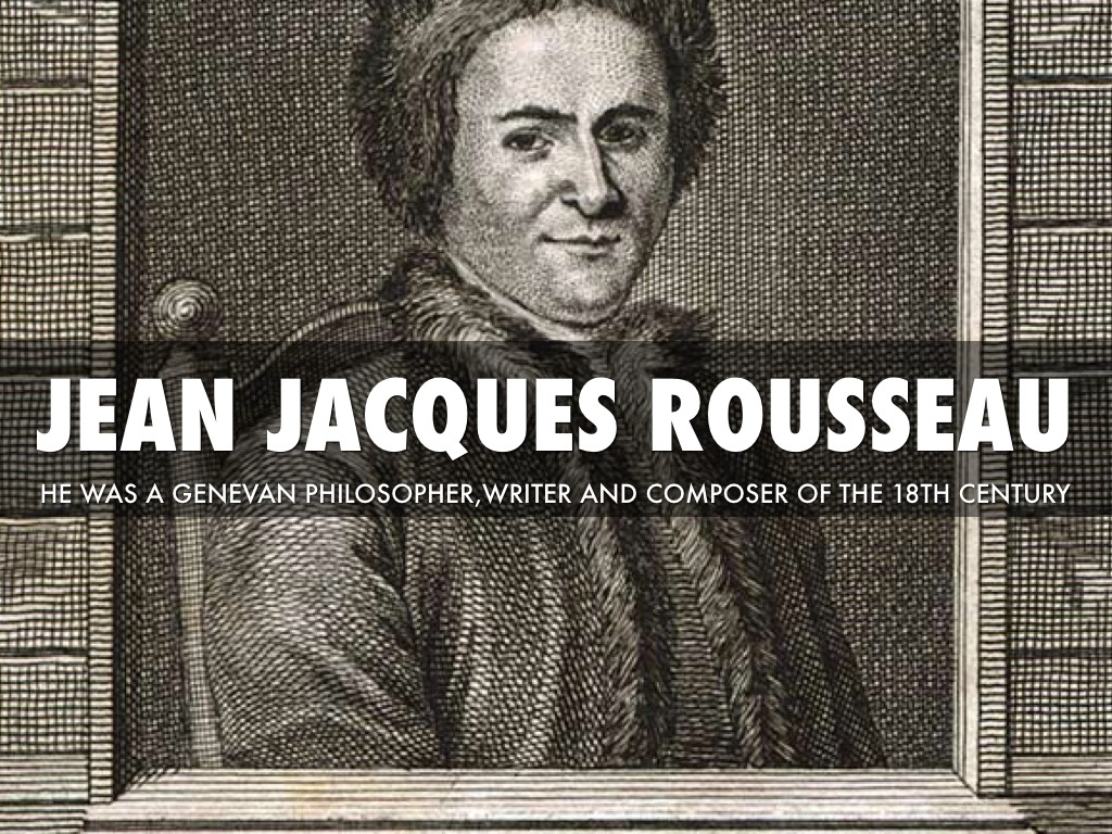 the life of francophone genevan philosopher writer and composer jean jacques rousseau Jean-jacques rousseau - jean-jacques rousseau was a genevan philosopher, writer, and composer of 18th-century romanticism of french expression view all jean-jacques rousseau pictures.