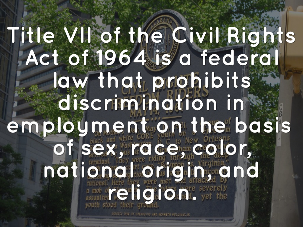 title vii of civil rights act of While the case was decided under title ix of the education amendments of 1972, rather than title vii of the civil rights act of 1964 the implication was the same: a teacher can sexually harass a student.