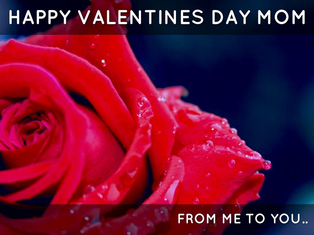 Happy Valentines Day Mom By Sara Rodriguez