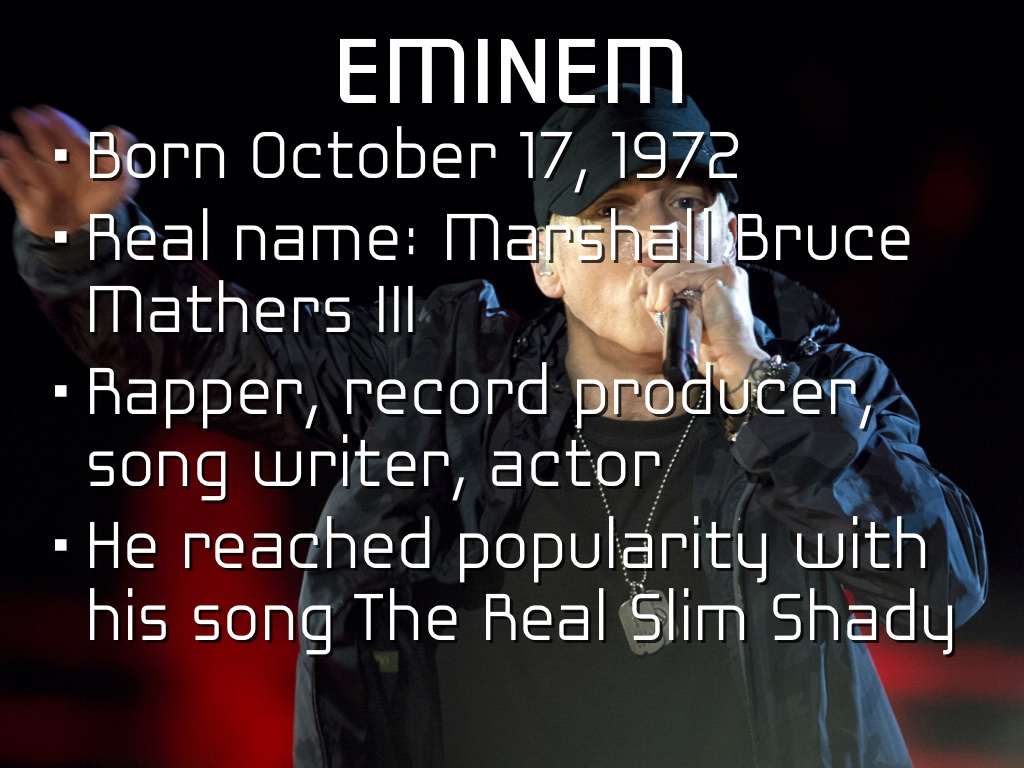 a biography of marshall bruce mathers iii an american rapper record producer singer and songwriter f Marshall bruce mathers iii, better known as eminem, is an american songwriter, rap singer, actor and producer, born on october 17, 1972 in st joseph, missouri his fame started to grow after his.