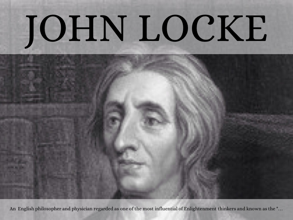 an introduction to the life of john locke an english philosopher John locke was an english philosopher and leader of the enlightenment age  who  led in just a few short years to locke taking on tutorial work at the college.