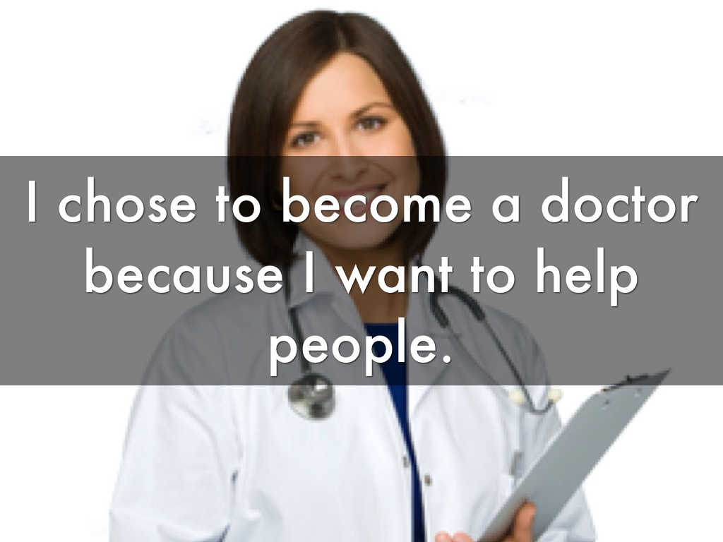 how to know if i want to be a doctor