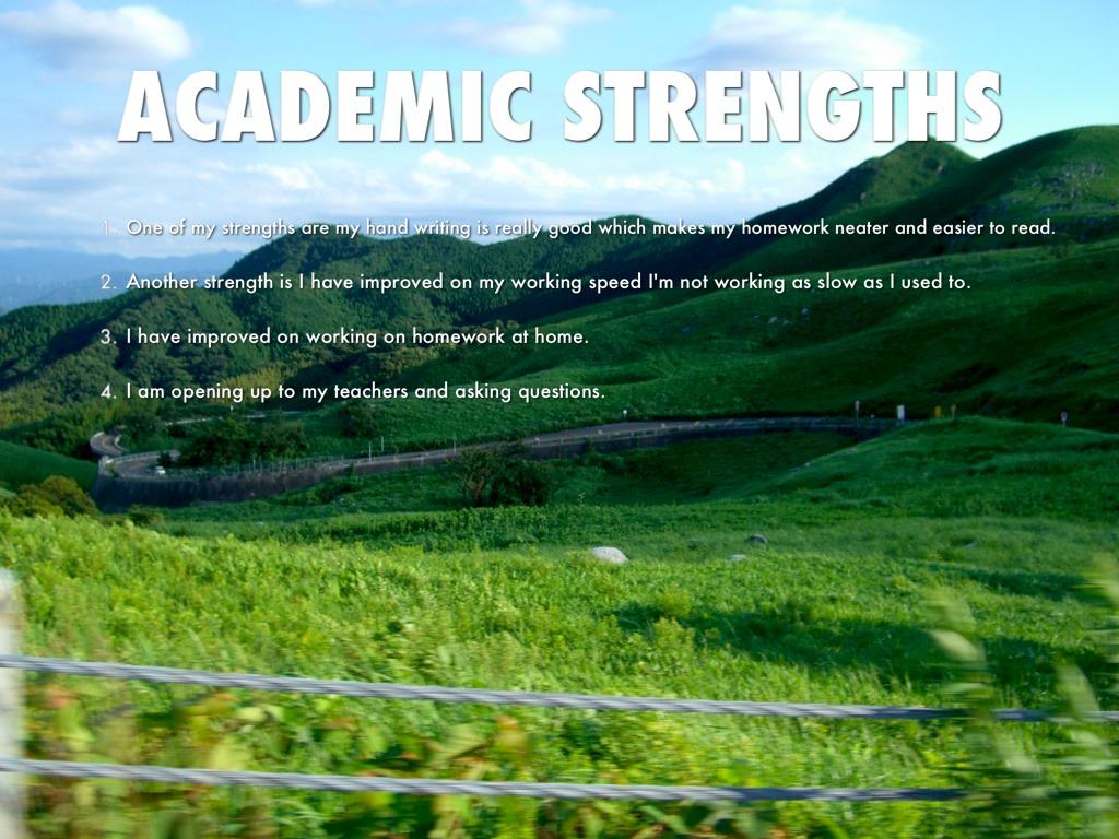 academic strengths