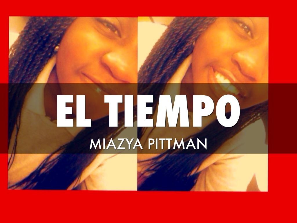 El tiempo by miazya pittman - El tiempo olleria ...