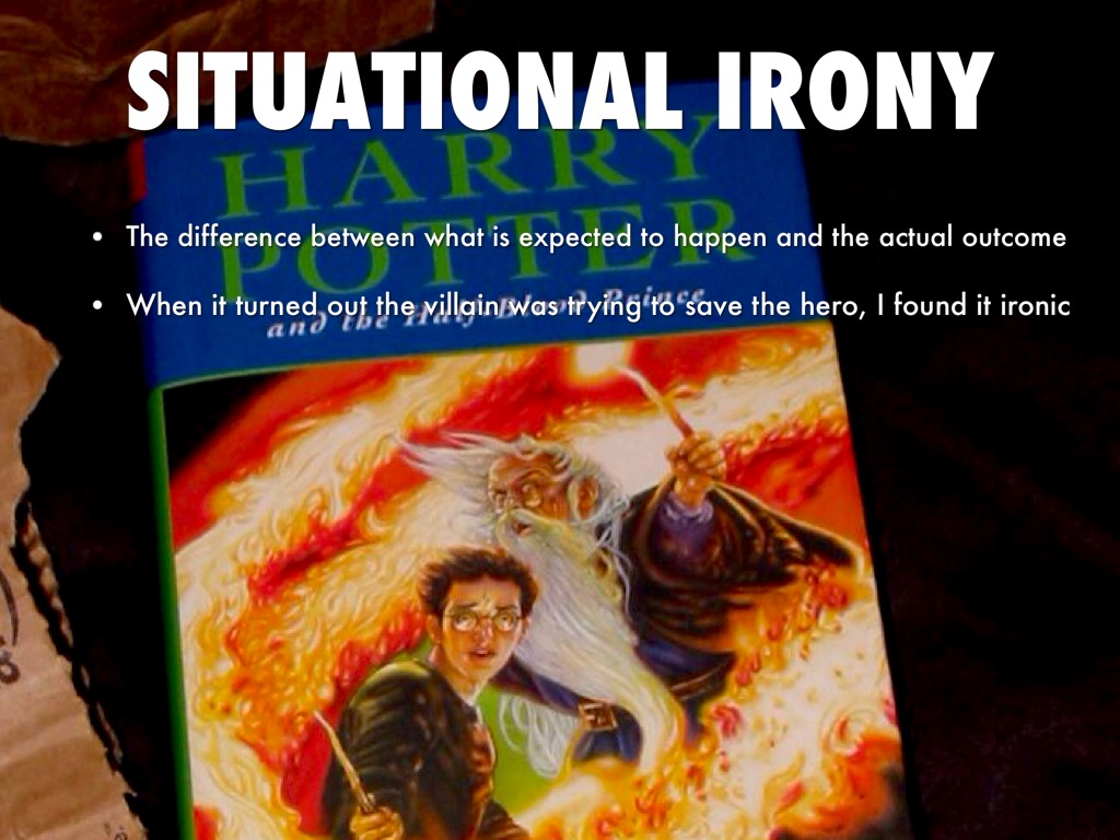 situation irony In this lesson, you will review the definition and purpose of irony in literature furthermore, you will look closer at situational irony and.