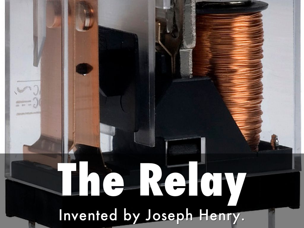 Electricty By Denisa Howell - Electric relay invented