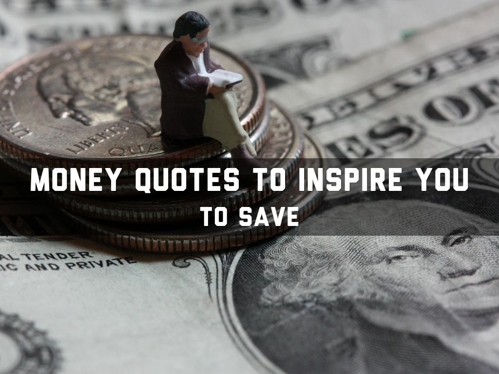 Money Quotes To Inspire You By Veronica Nguyen