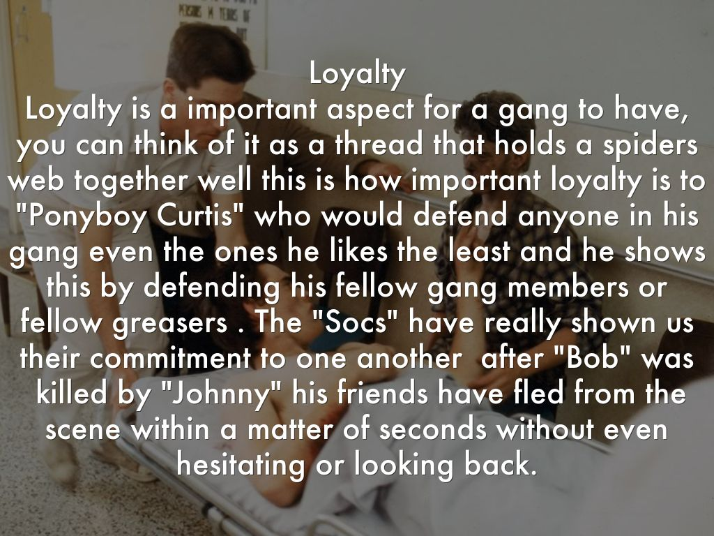 the outsiders loyalty essay