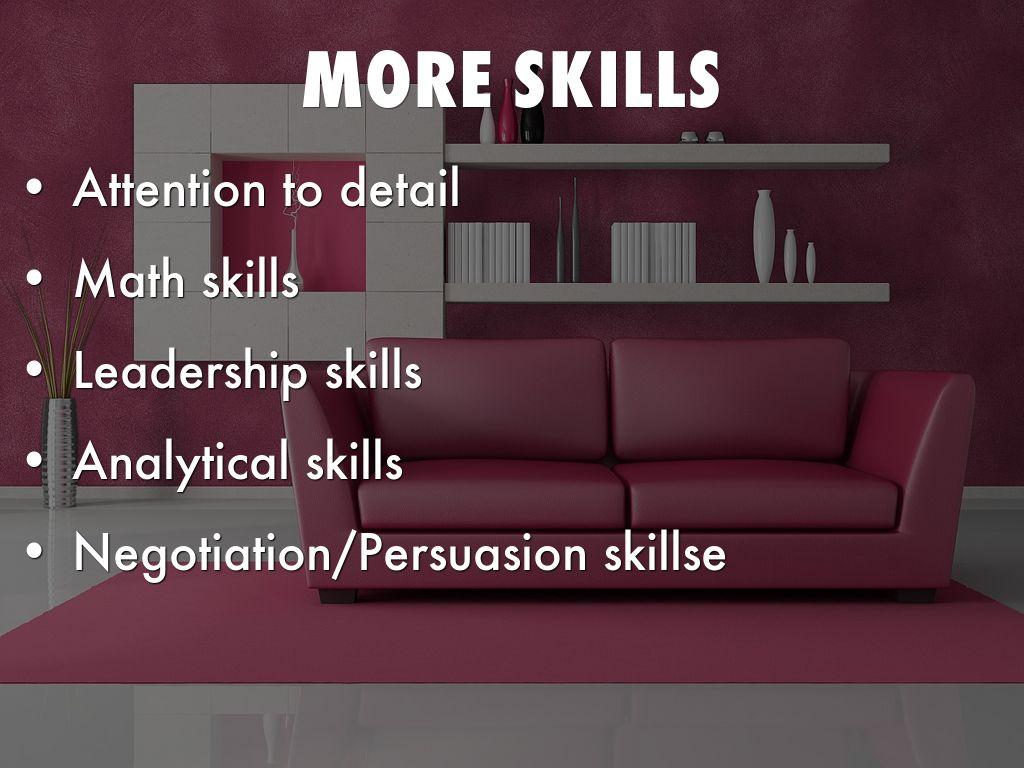 interior designer by main ubn more skills math skills leadership skills attention to detail