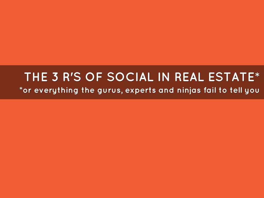The 3 R's of Social Media for Real Estate