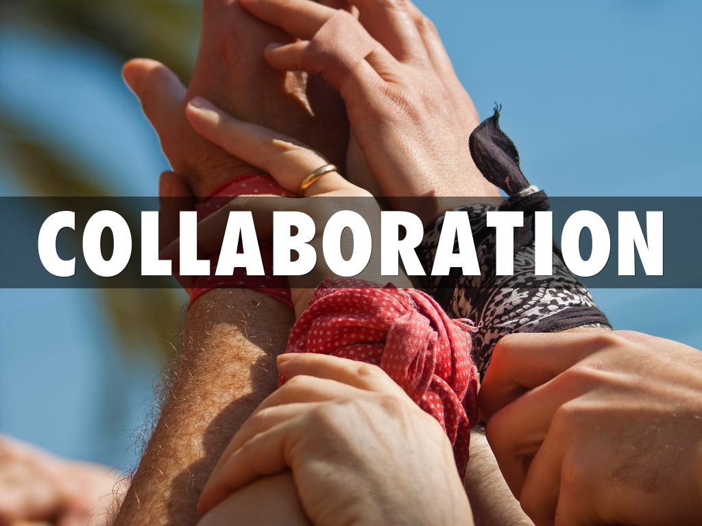Copy of Collaboration