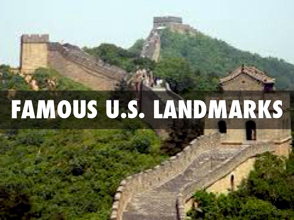 Famous U.s. Landmarks by jaylenjr1217