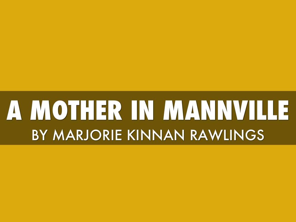 a mother in mannville by marjorie kinnan rawlings