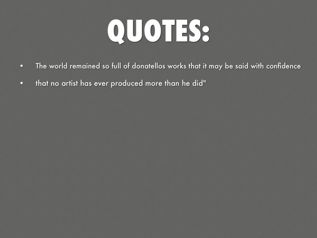 Donatello Artist Quotes