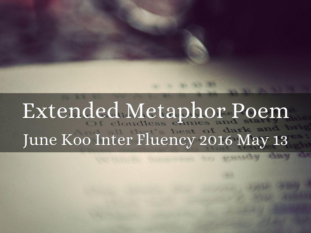 Extended Metaphor Poem