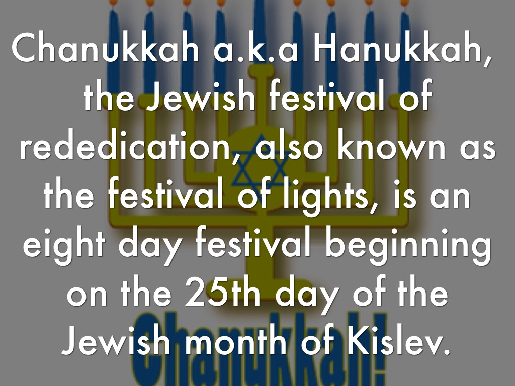 a description of hanukkah a jewish festival A dreidel is spun as part of a competition during the jewish festival of hanukkah getty 4 spinning the dreidel gelt is also used in a game played with a spinning top called a dreidel at hanukkah.