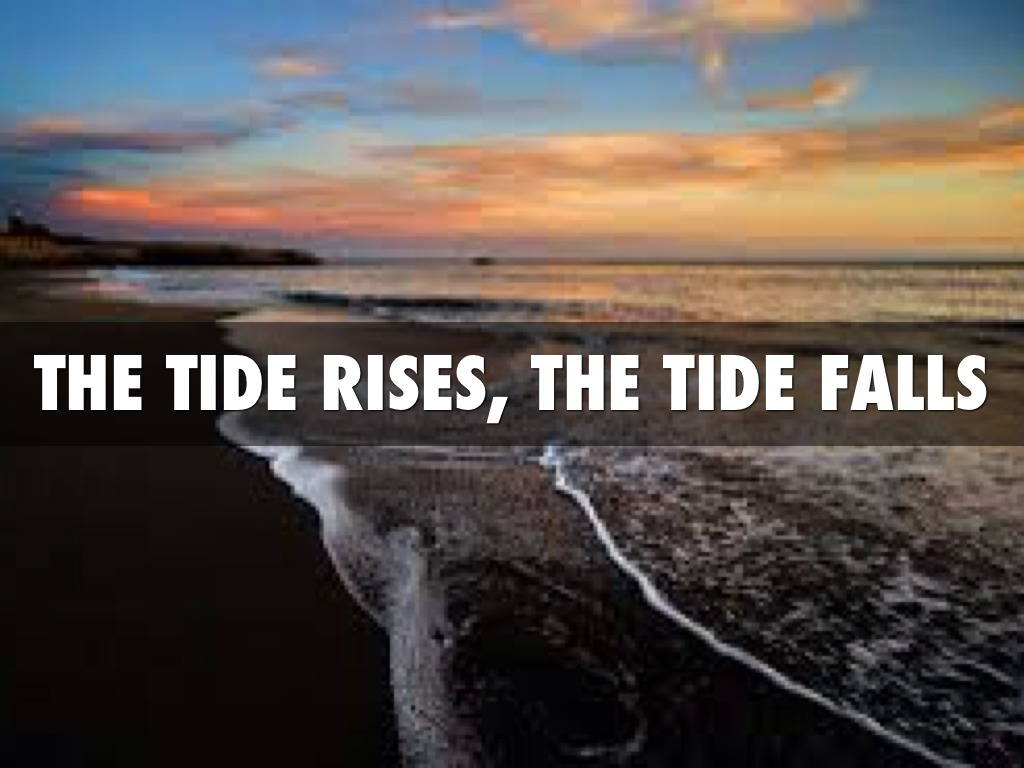 """the tide rises the tide falls essay American romanticism and transcendentalism the tide rises, the tide falls poem becoming one with god as becoming a """"transparent eyeball"""" in his essay."""
