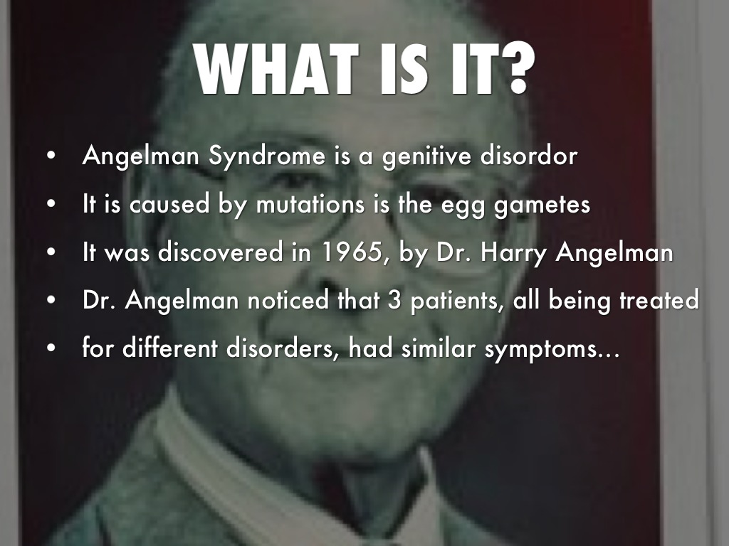 what is angelman syndrome Links diagnosis newly diagnosed facts about angelman syndrome genetic testing labs and resources medical information angelman syndrome behaviors informational series.