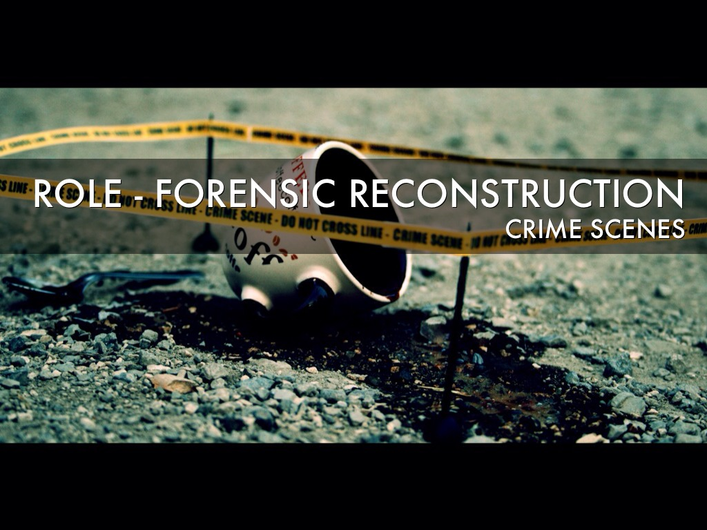 crime scene reconstruction Crime scene reconstruction normally starts ideas of what happened during the crime and then moves to an analysis of the evidence at the scene.