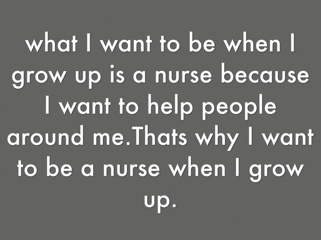 Why i want to become a nurse essay